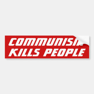 Communism Kills Bumper Sticker