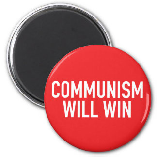 Communism Will Win Magnet