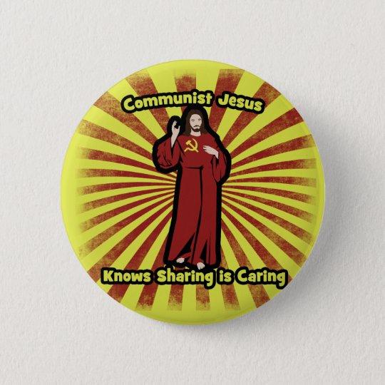 Communist Jesus knows Sharing is Caring 6 Cm
