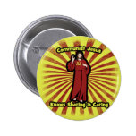 Communist Jesus knows Sharing is Caring Pin