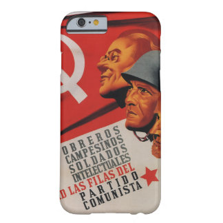 Communist party (1937)_Propaganda Poster Barely There iPhone 6 Case