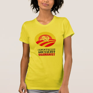 COMMUNIST, SOCIALIST, OBAMANIST T-Shirt