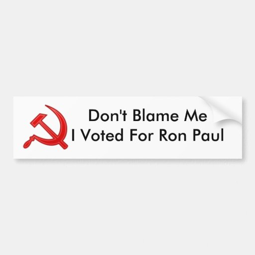 communist symbol, Don't Blame MeI Voted For Ron... Bumper Sticker