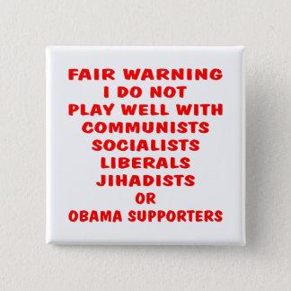 Communists, Socialist, Liberals, Jihadists, Obama 15 Cm Square Badge
