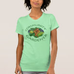 Community Gardening Tshirts