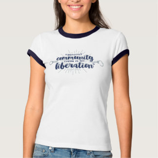 Community Liberation - Fitted Tee with Navy Trim