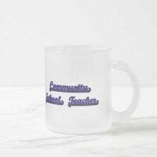 Community School Teacher Classic Job Design Frosted Glass Mug