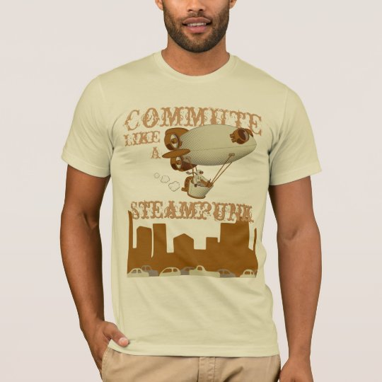 Commute like a Steampunk T-Shirt