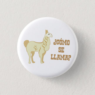Como Se Llama?  What is your name? 3 Cm Round Badge