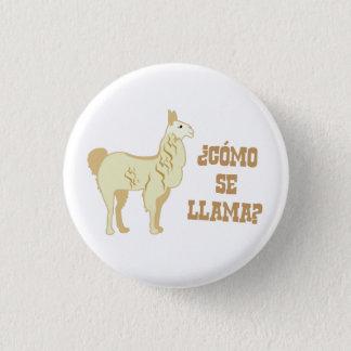 Como Se Llama?  What is your name? 3 Cm Round Badge