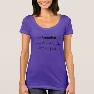 comPASSION (both) T-Shirt