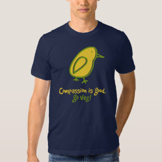 Compassion Is Good. T Shirt