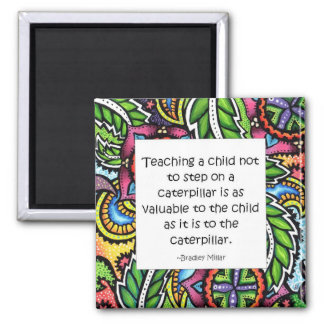 Compassion is taught square magnet