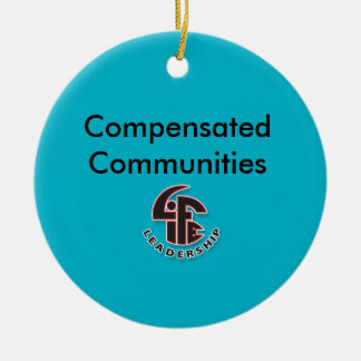 Compensated Communities Christmas Ornament