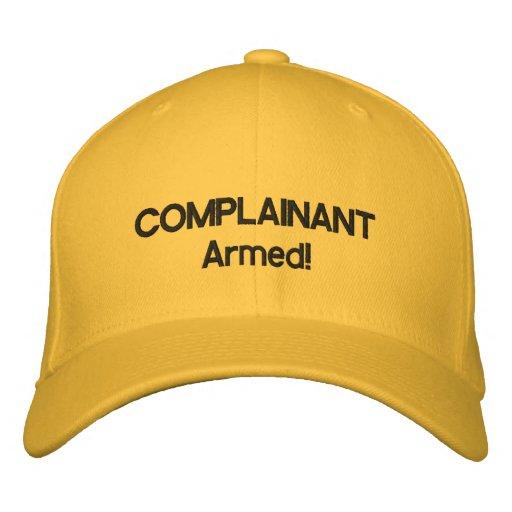 Complainant Armed! cap Baseball Cap