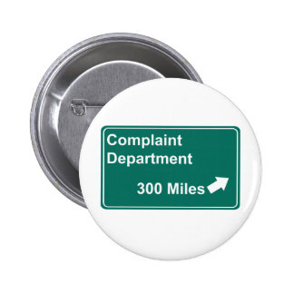 Complaint Department 300 Miles Pin