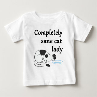Completely Sane Cat Lady Baby T-Shirt