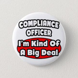 Compliance Officer ... Big Deal 6 Cm Round Badge