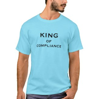 Compliance Officer Funny Nickname - King Male shirt