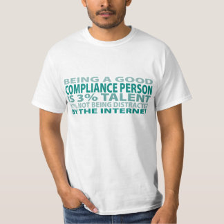 Compliance Person 3% Talent Tshirt