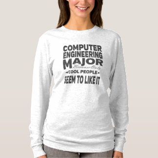 Computer Engineering College Major Cool People T-Shirt