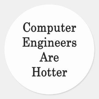 Computer Engineers Are Hotter Round Sticker
