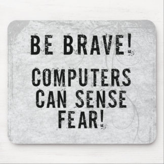 Computer Fear Mouse Mat