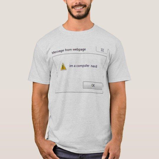 computer nerd T-Shirt