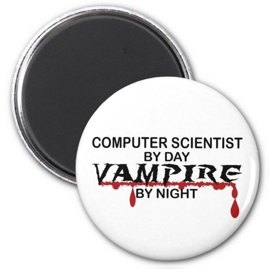 Computer Scientist by Day, Vampire by Night 6 Cm Round Magnet
