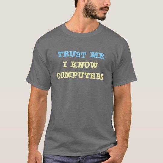 Computer Trust T-Shirt