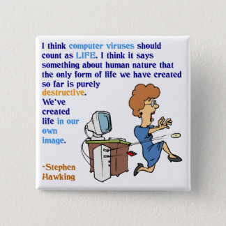 Computer Viruses are Alive (1) 15 Cm Square Badge
