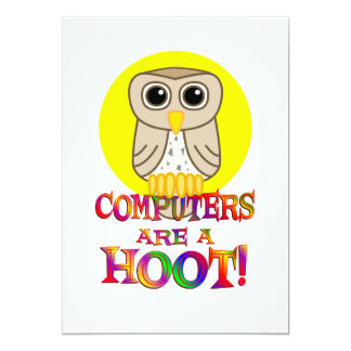 Computers are a Hoot 13 Cm X 18 Cm Invitation Card