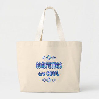 Computers Are Cool Large Tote Bag