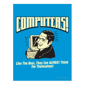 Computers: Like the Boss Postcard