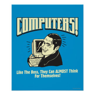 Computers: Like the Boss Poster