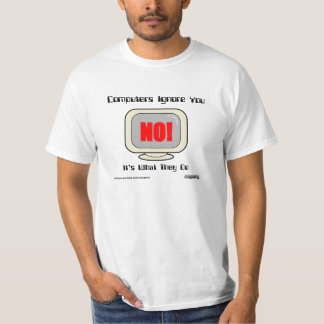 Computers Say NO T-Shirt