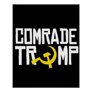Comrade Trump -- Anti-Trump Design -- Poster