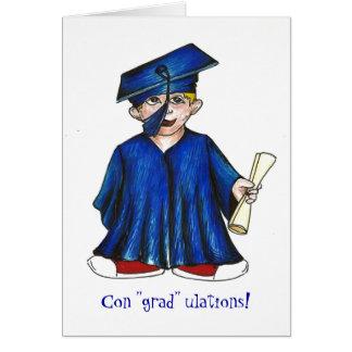 "Con ""grad"" ulations! greeting card"