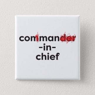 Con Man In Chief 15 Cm Square Badge