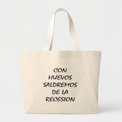 Con Nuevos Saldremos De La Recesion Tote Bag