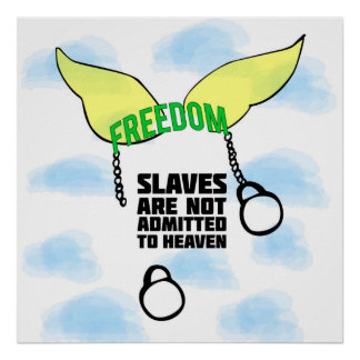Concept of freedom and slavery poster