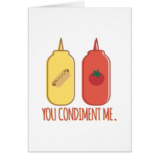 Condiment Me Card