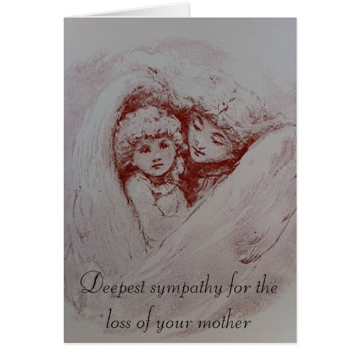Condolences for the Passing of a Mother Cards
