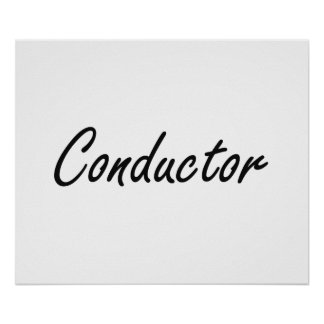 Conductor Artistic Job Design Poster