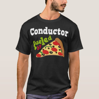 Conductor (Funny) Pizza T-Shirt