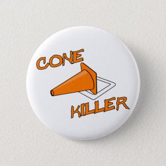 Cone Killer 6 Cm Round Badge