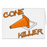 Cone Killer Greeting Card