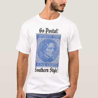 Confederate Stamp, Go Postal!, Southern Style! T-Shirt