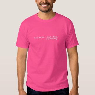 Confession #44 tshirt