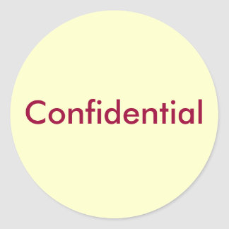 Confidential Classic Round Sticker